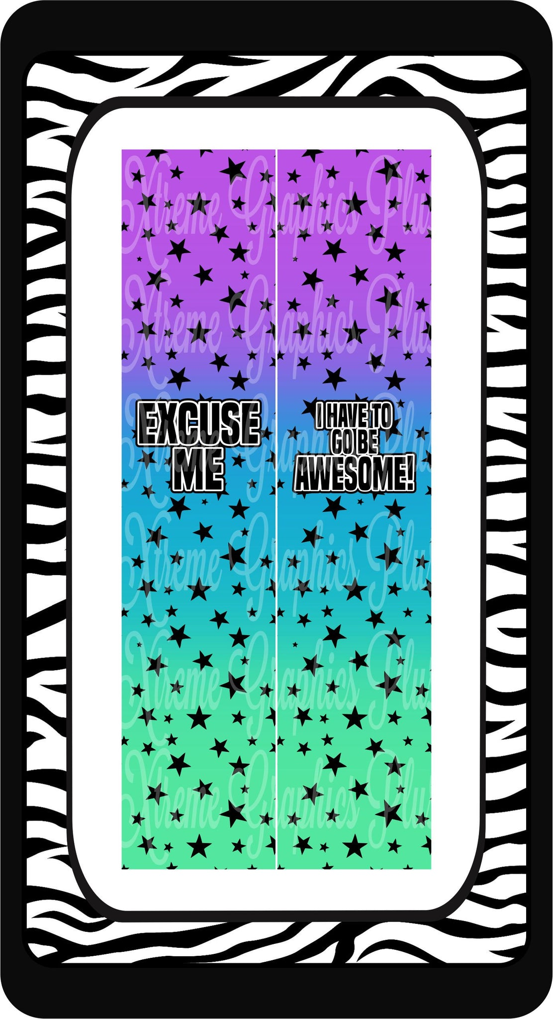 Excuse Me I Have To Go Be Awesome Ready to Press Sublimation Bow Strips