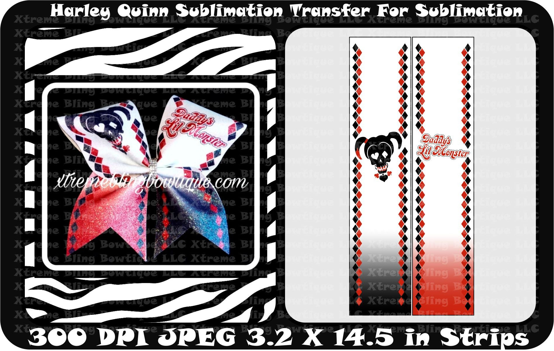 Harley Quinn Daddys Little Monster Ready to Press Sublimation Bow Strips