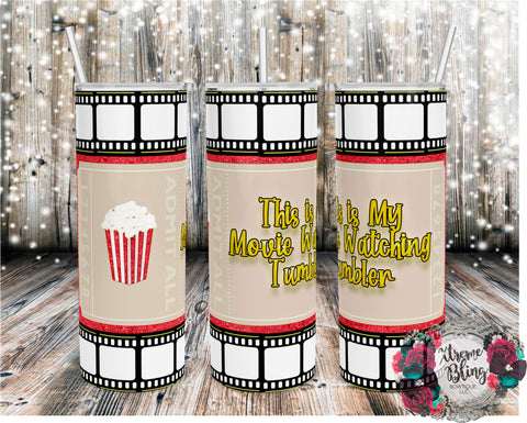Movie Watching Tumbler Ticket Version Ready To Press Sublimation Print for 20oz Straight Skinny Tumbler or 20oz Tapered Skinny Tumbler
