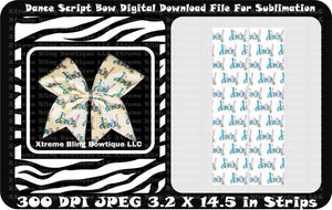 Dance Script Sublimation Cheer Bow Strips Download