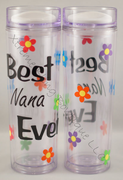 Best Nana Ever 16 oz Double Wall Acrylic Waterbottle