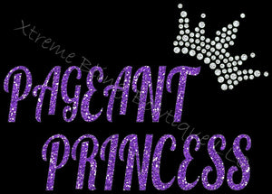 Pageant Princess- Pageant Shirt with Glitter Vinyl and Rhinestones
