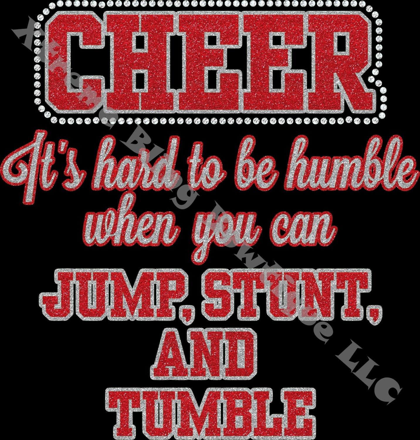 Cheer It's Hard To Be Humble When You Can Jump, Stunt, and Tumble