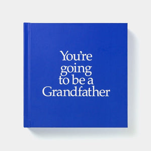 You're Going to be a Grandfather Book & Gift