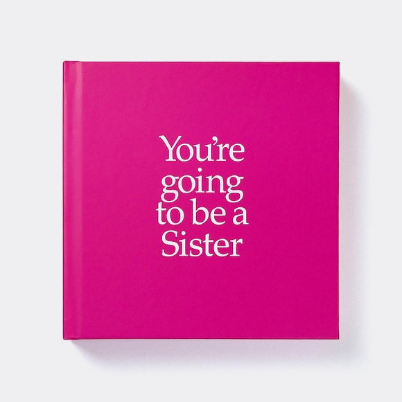 You're Going to be a Sister Book & Gift