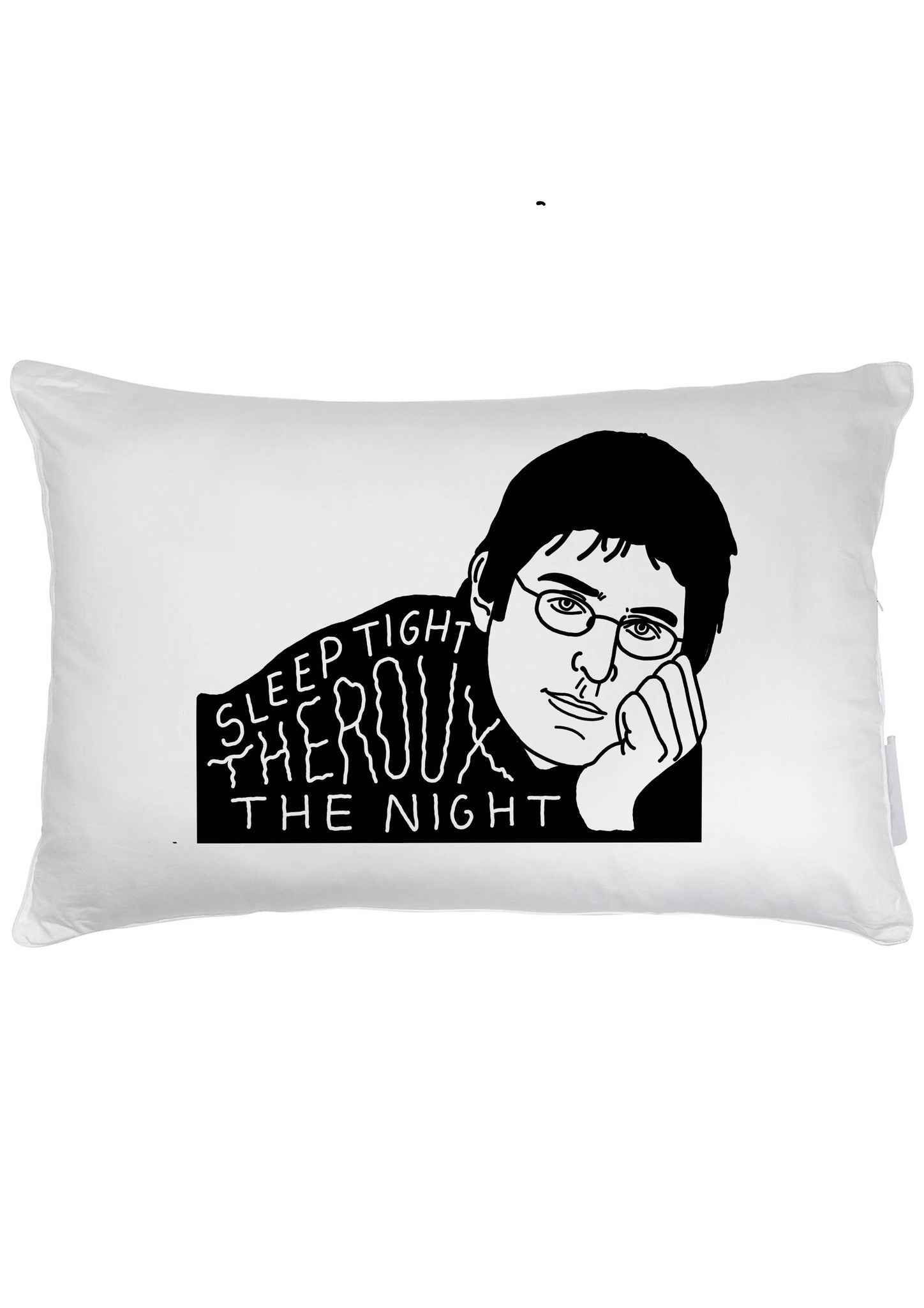 Louis Theroux - Sleep Tight Theroux The Night - Pillow Case - Jiggle Apparel
