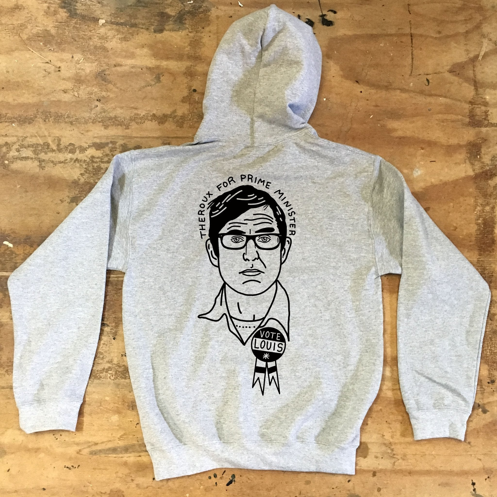 Louis Theroux - Theroux for Prime Minister - Hooded Top - Jiggle Apparel