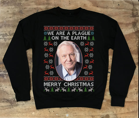 Sir David Attenborough - We Are A Plague On The Earth Christmas Sweater - Jiggle Apparel
