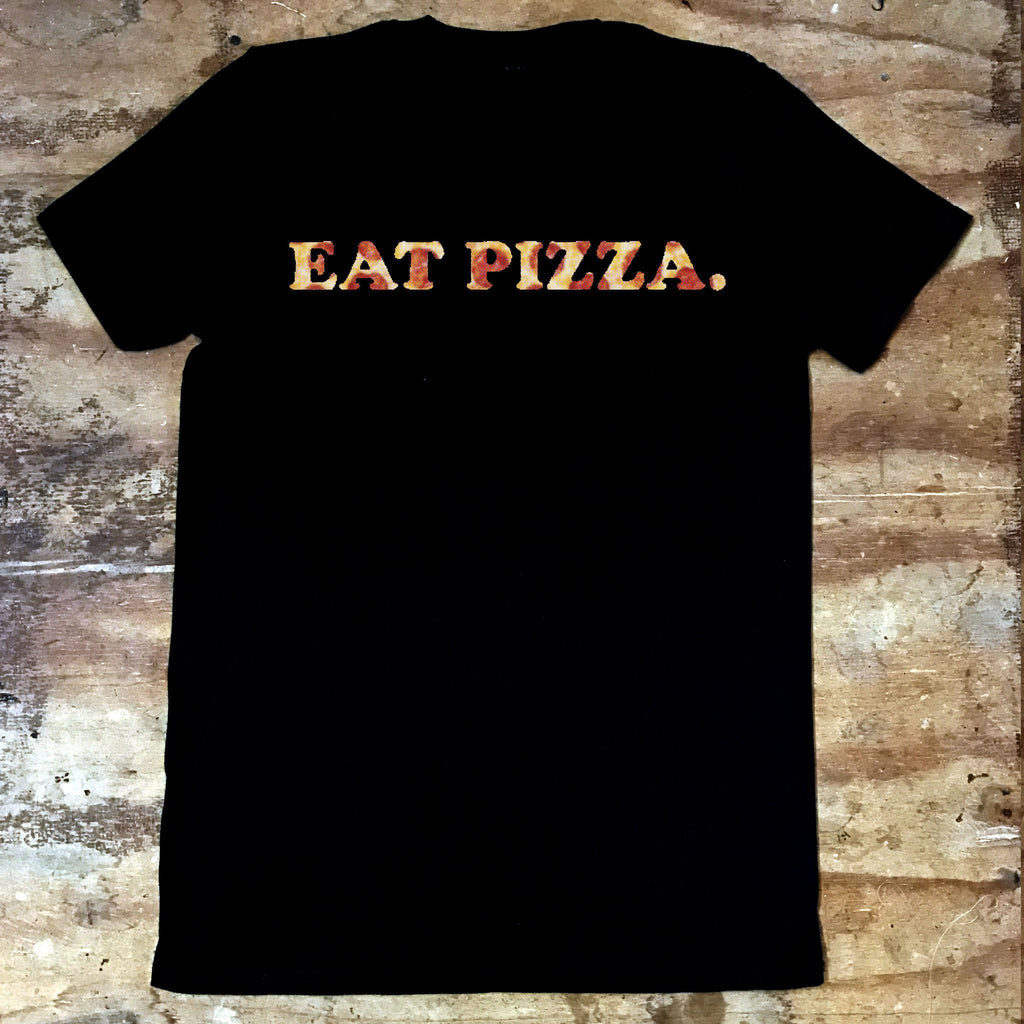 Eat Pizza - Jiggle Apparel