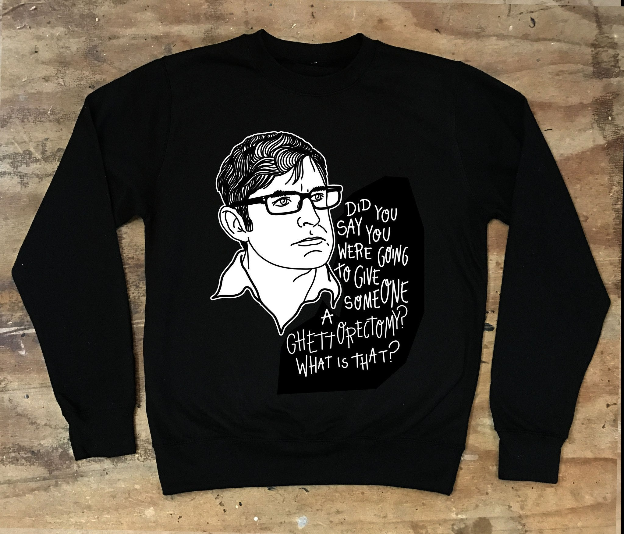 Louis Theroux - Ghettorectomy Crew Neck Sweater - Jiggle Apparel