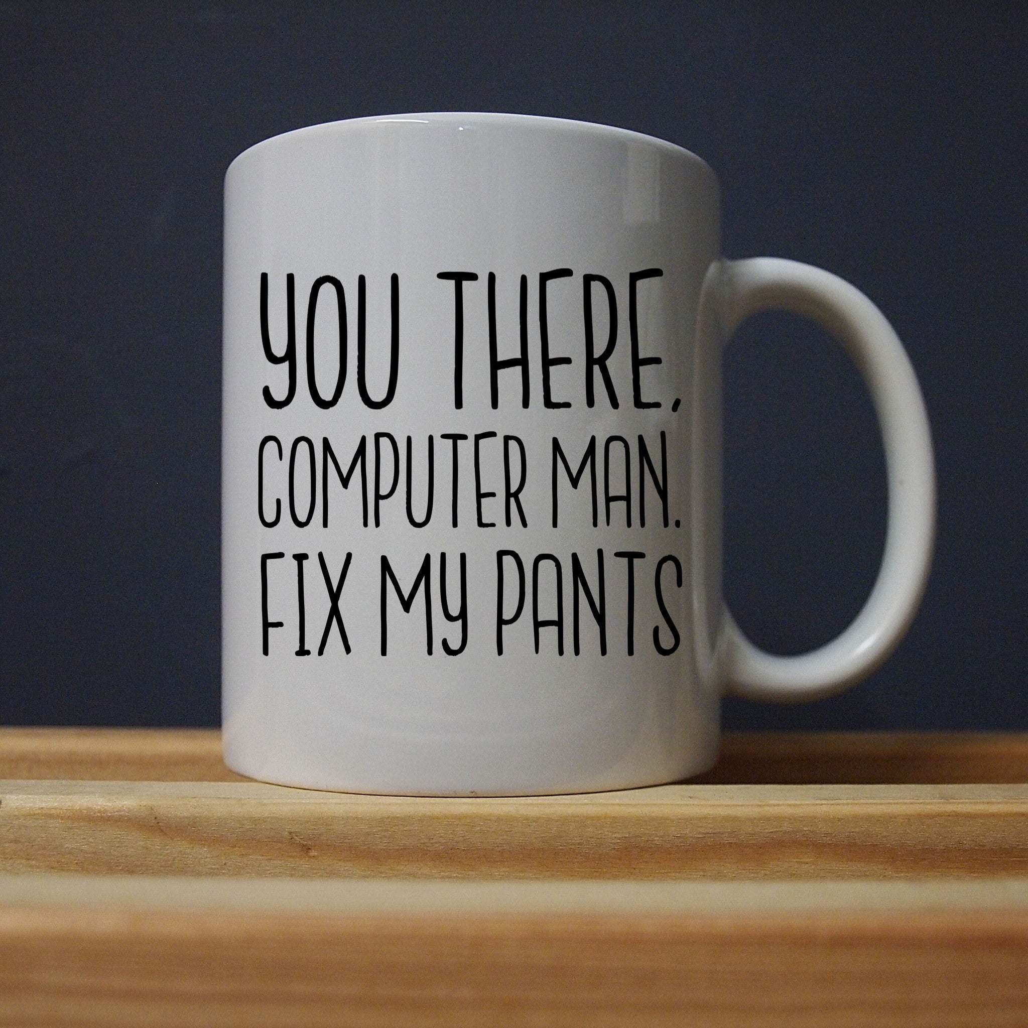 IT Crowd - Reynholm - Fix My Pants Mug - Jiggle Apparel