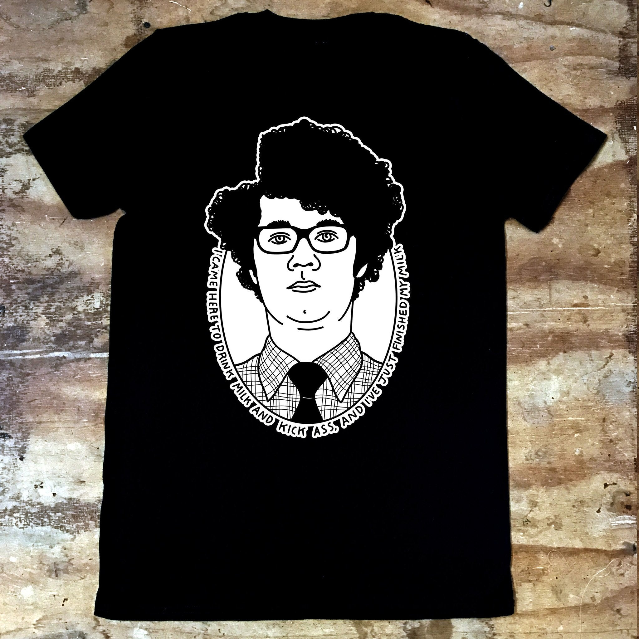 IT Crowd - Moss - I Came Here to Drink Milk - Jiggle Apparel