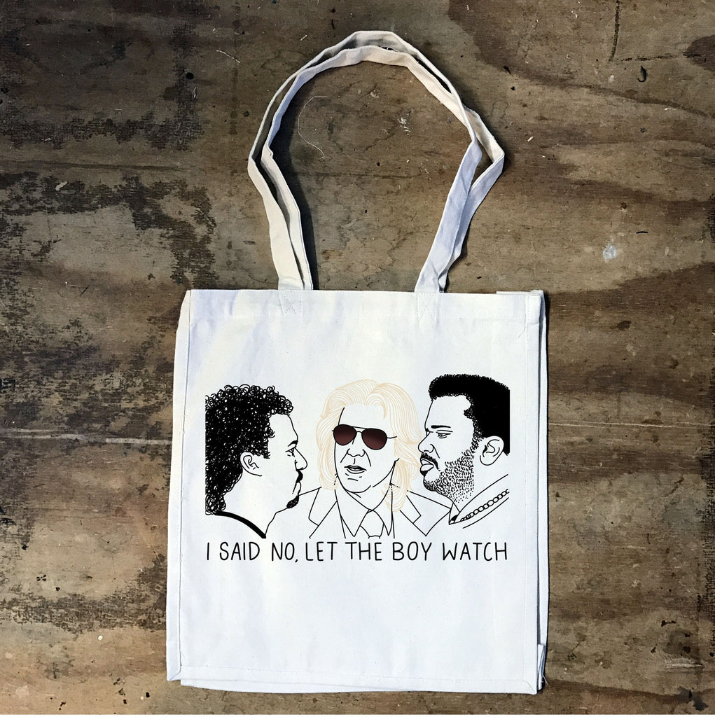 Eastbound and Down -Let The Boy Watch Tote - Jiggle Apparel