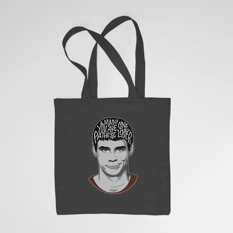 Dumb and Dumber - You Are One Pathetic Loser - Tote Bag - Jiggle Apparel