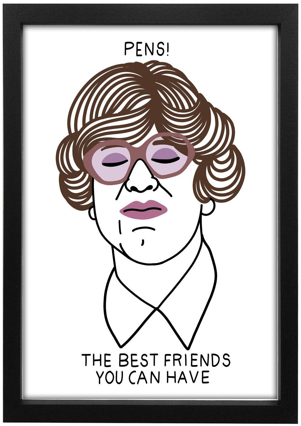 League Of Gentlemen - Pauline Pens Art Print - Jiggle Apparel