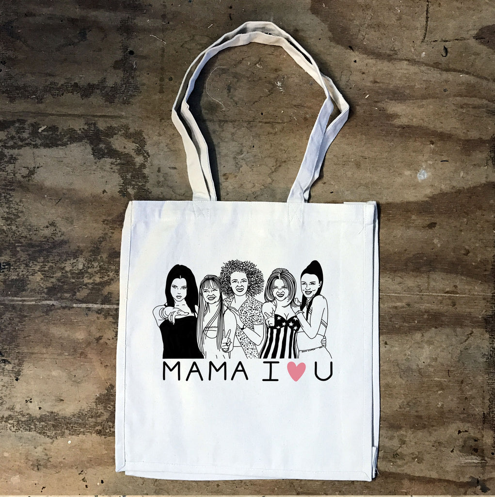 Spice Girls - Mama I Love you Tote Bag - Jiggle Apparel