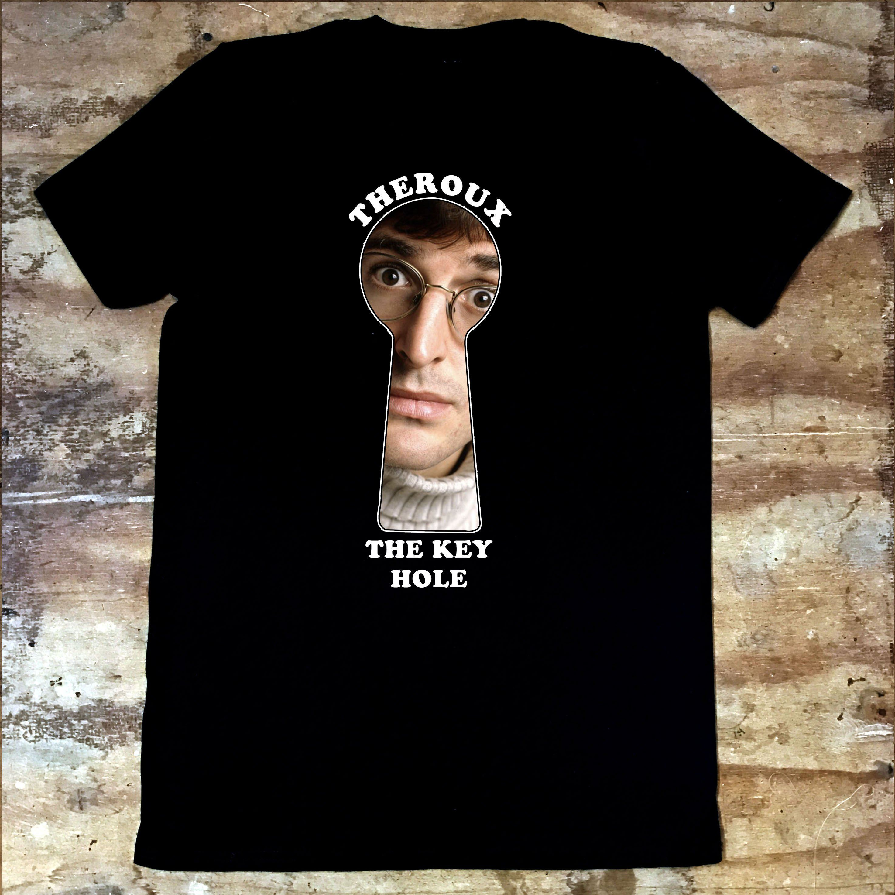 Louis Theroux - Theroux The Keyhole - Jiggle Apparel