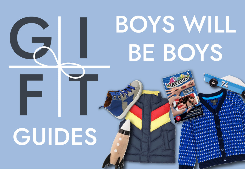 Gift Guides - Boys Will Be Boys