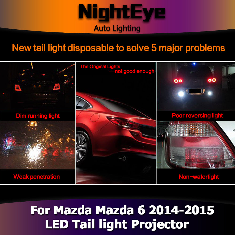 NightEye Car Styling for Mazda6 Tail Lights 2014-2015 New Mazda 6 LED Tail Light LED Rear Lamp DRL+Brake+Park+Signal