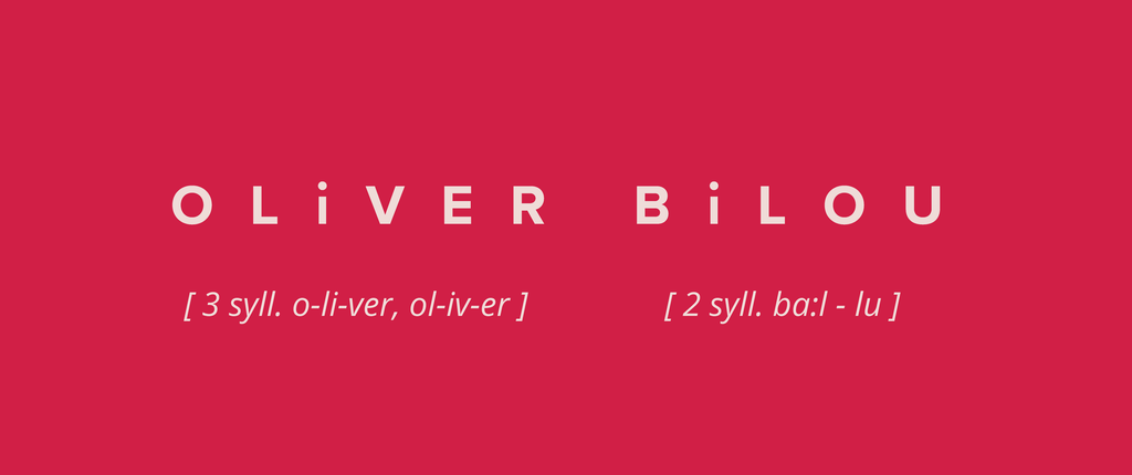 Phonetics for pronouncing Oliver Bilou on a red/pink background
