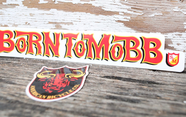 S & M bikes -S&M Born To Mobb Decal Set -Magazines + stickers+patches -Anchor BMX