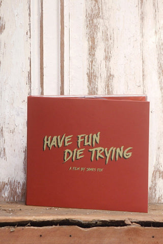 Have Fun Die Trying Dvd