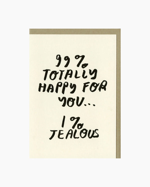 99% Happy For You
