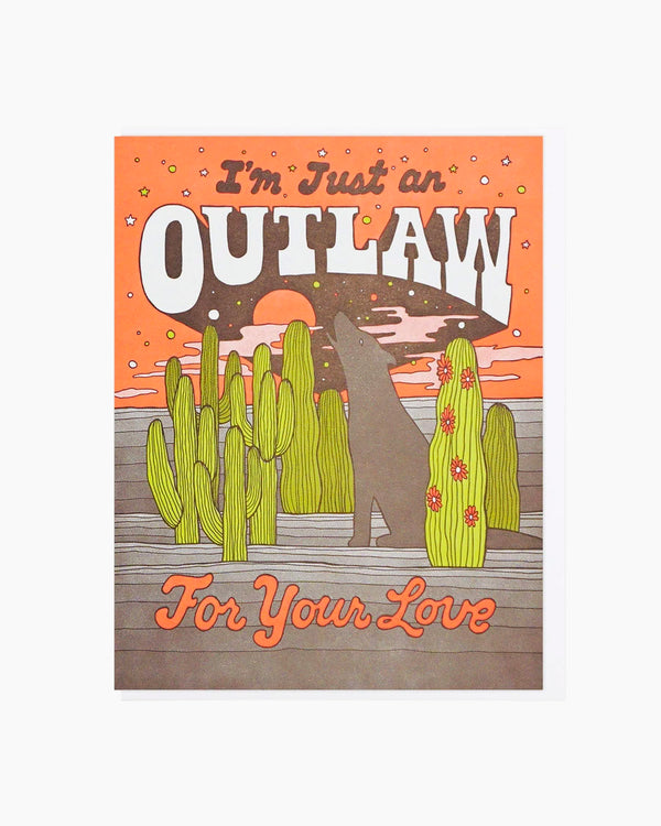 Outlaw For Your Love