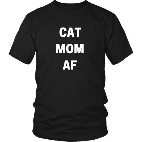 CAT MOM AF T-Shirt