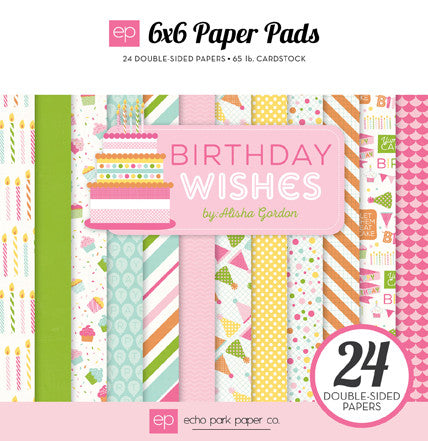 Birthday Wishes 6x6 Paper Pad