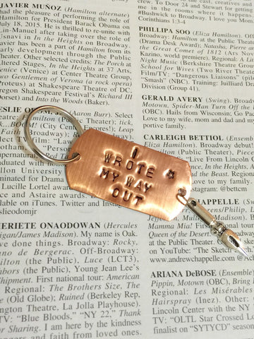 Hamilton Broadway Hurricane Lyrics I Wrote My Way Out Keychain - HAM4WESTEROS