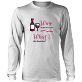 Wine in the Answer Long Sleeve T-Shirt