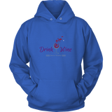 Save Water Drink Wine Hoodie