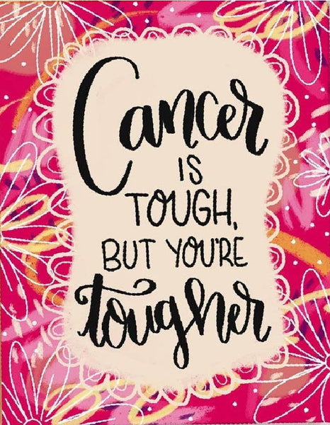 Cancer is Tough Card