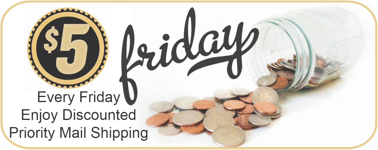Five dollar shipping every Friday