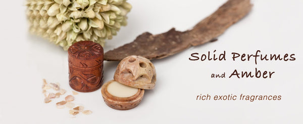 Solid Perfumes & Amber
