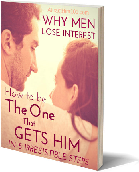 Why Men Lose Interest - Be The ONE Who GETS Him (Click Button Below