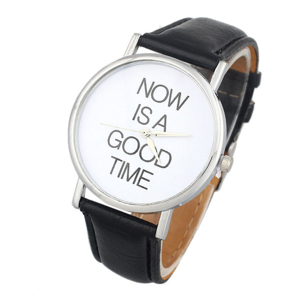 """NOW Is A Good Time"" Wristwatch"