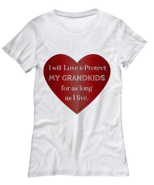 """Love and Protect"" Grandkids T-Shirts (Various Colors & Sizes)"