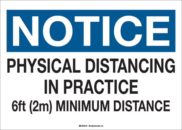 "Sign - Brady Notice Physical Distancing, 10"" H x 14"" W - Hansler.com"