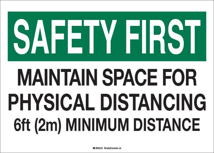 "Sign - Brady Safety First Physical Distancing, 10"" H x 14"" W - Hansler.com"