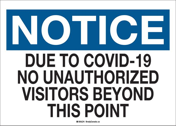 "Sign - Brady Notice No Unauthorized Visitors COVID-19, 10"" H x 14"" W - Hansler.com"