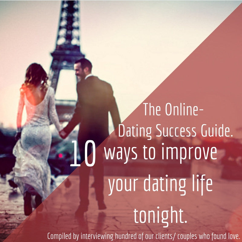 The Ultimate Online Dating Guide - 10 Tips For Success.