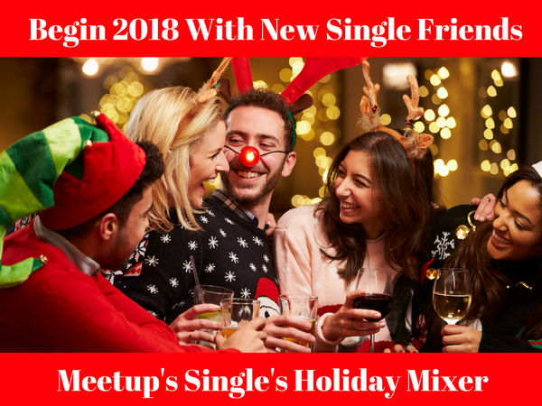 Meetup's Biggest Singles Holiday Mingle - Meet 80+ New Singles In One Fun Night + Bring A Friend For Free