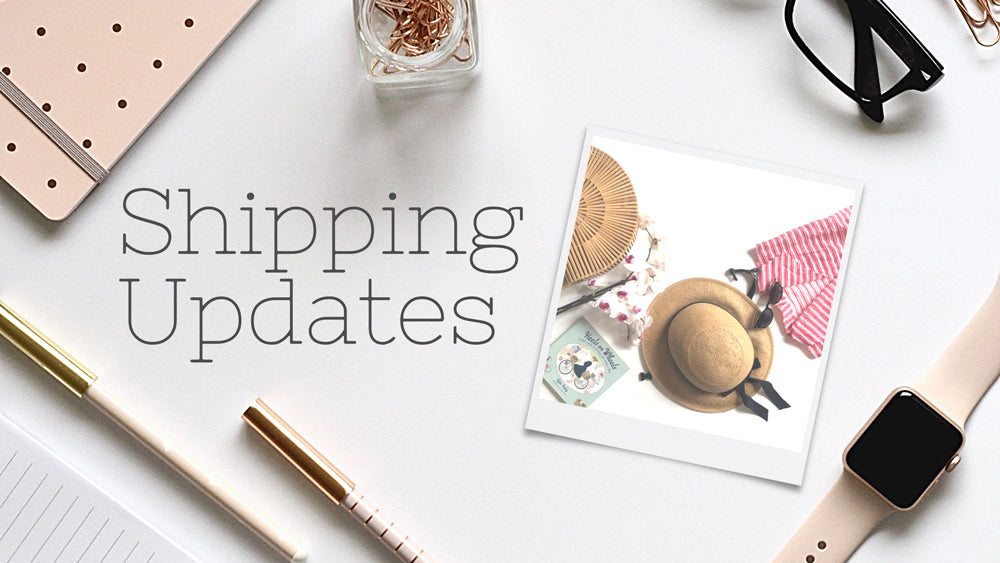 Shipping Updates for May 2021