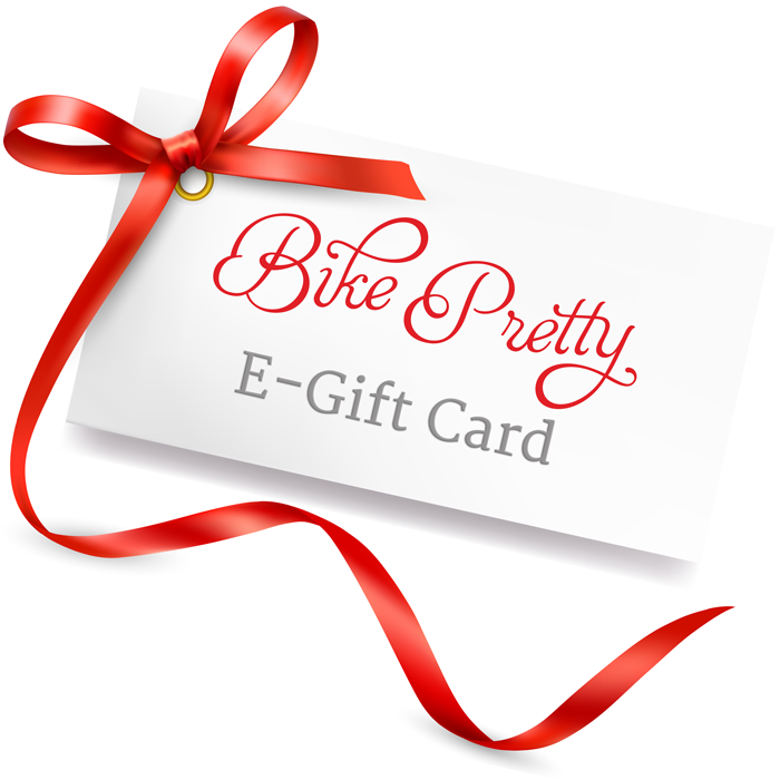 Bike Pretty E-Gift Card