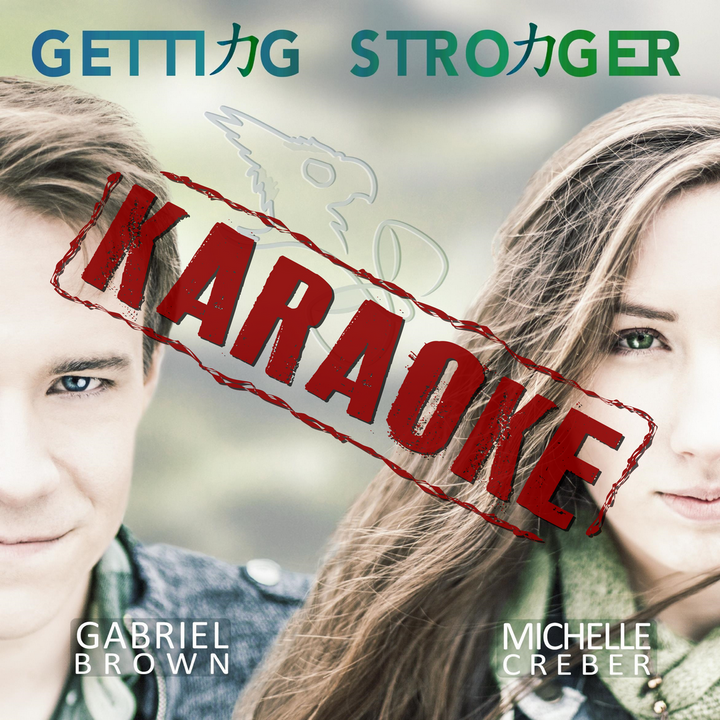 Karaoke Single - GETTING STRONGER