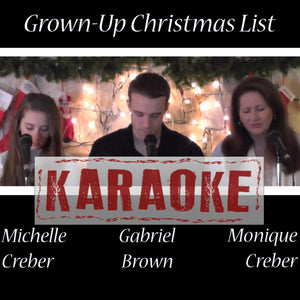 Karaoke Single - GROWN UP CHRISTMAS LIST