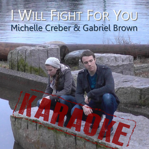 Karaoke Single - I WILL FIGHT FOR YOU