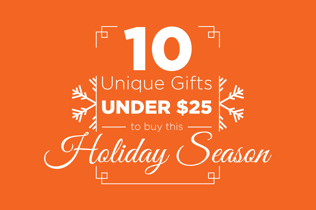 10 Unique Gifts Under 25 To Buy This Holiday Season Pop